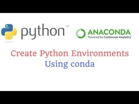 Create Python Environments Using conda - YouTube