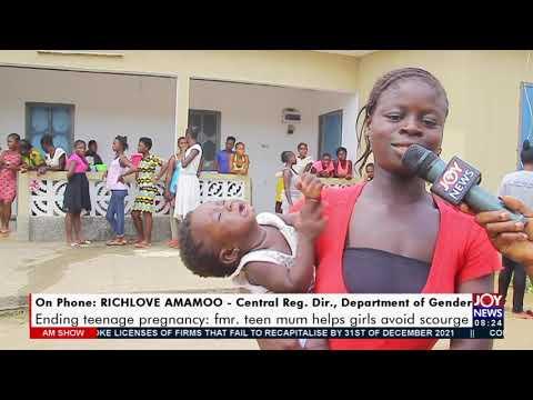 Ending Teenage Pregnancy: Former teen mum helps girls avoid scourge - AM Show on JoyNews (20-7-21)
