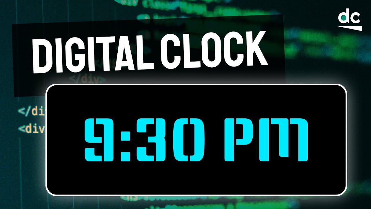 Build Digital Clock with JavaScript - Beginner HTML, CSS & JS Tutorial