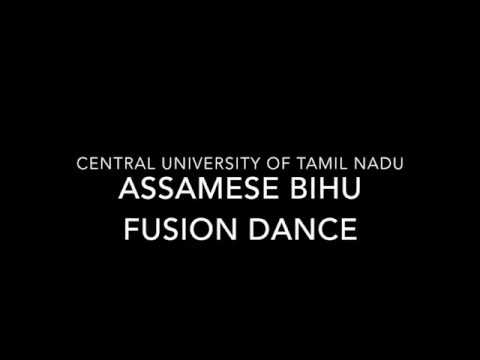 Assamese Bihu Fusion Dance By The Students Of Central University Of Tamil Nadu