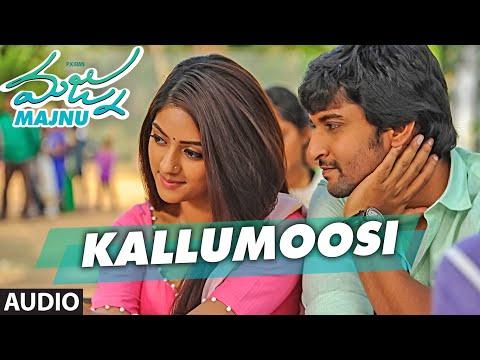 Majnu Telugu Movie Songs | Kallumoosi Full...