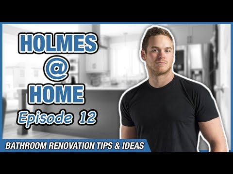 Bathroom Renovation Tips & Ideas with Mike Holmes Jr! HOLMES @ HOME EP12