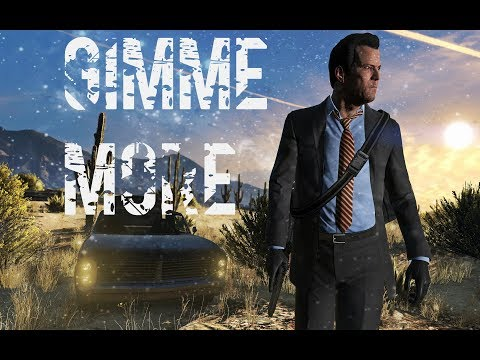 Grand Theft Auto 5/Gimme More