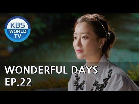 Wonderful Days | 참 좋은 시절 EP.22 [SUB:ENG, CHN, MLY, VIE]