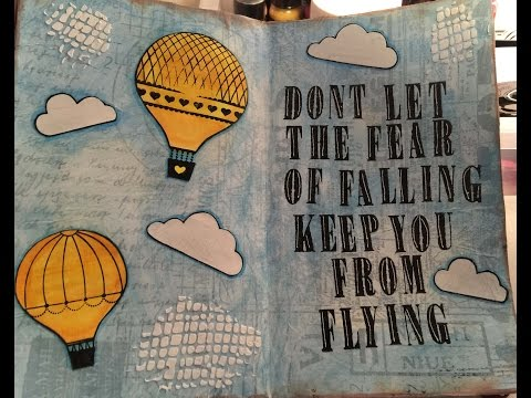 Art Journal Don't Let The Fear Of Falling - Mixed Media