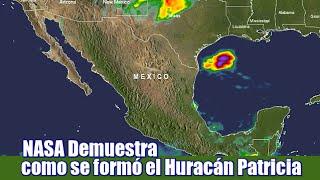 NASA demuestra como se formó el Huracán Patricia