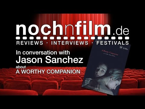 In Conversation with Jason Sanchez  A Worthy Companion
