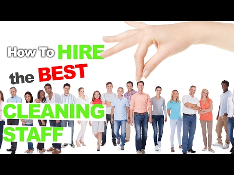 How to Hire Cleaning Staff Without Wasting Hours of Your Life Sitting Through Bad Interviews