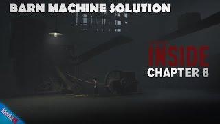 INSIDE - Barn Machine - Puzzle Solution Walkthrough - Chapter 8