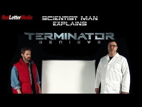 Scientist Man Explains Terminator: Genisys