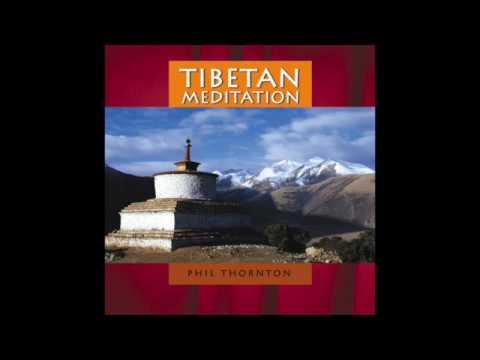 Phil Thorton - Tibetan Meditation