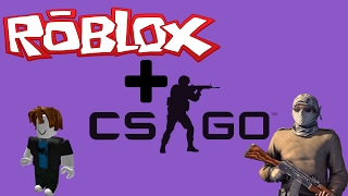 Roblox Is CS:GO!! (Roblox Funny moments)