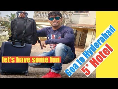 Goa To Hyderabad Vlog, By Bus Kadamba Stay At Five Star Hotel In Hyderabad, Park Hyatt Hotel,