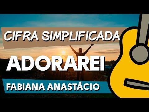 como-tocar-adorarei-|-fabiana-anastácio-|-cifra-simplificada