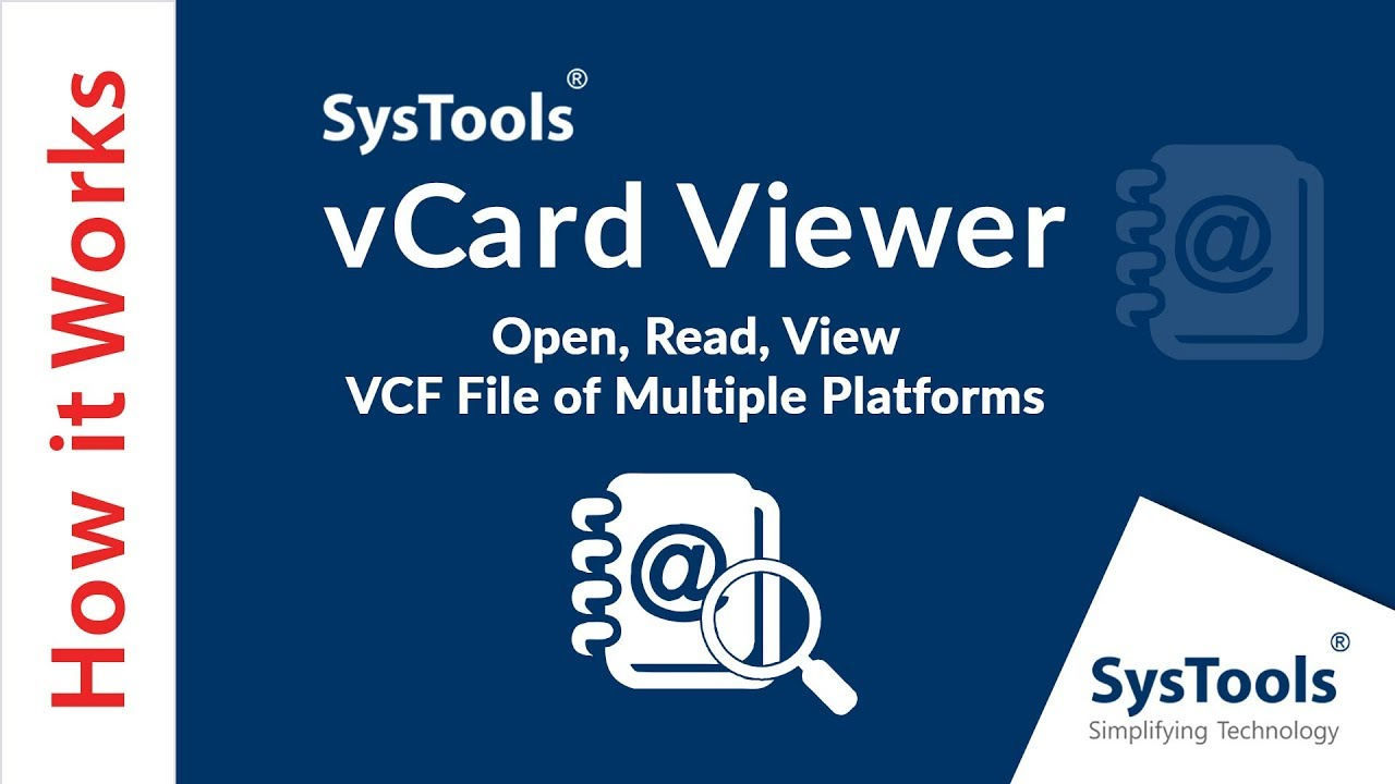 SysTools vCard Viewer [Official] - Open, Read, View VCF File of Multiple  Platforms