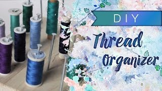 DIY: Thread Stand or Organizer [Quick and Easy] Thumbnail