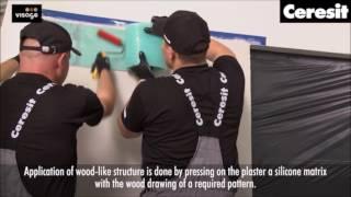 Jak vytvořit vzhled dřeva s omítkou Ceresit VISAGE