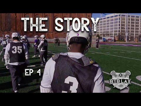 The Story   Gonzaga Lacrosse   Episode 4