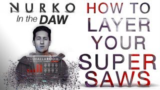 HOW TO LAYER SUPERSAWS NURKO In The DAW Breathe Without Future Bass in Ableton Live