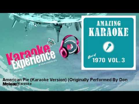 Amazing Karaoke - American Pie (Karaoke Version) - Originally Performed By Don Mclean