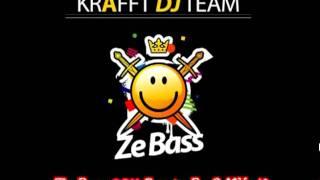 Krafft Dj Team - Ze Bass (2011 New Remix by CeYHuN)