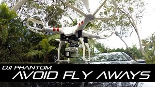 5 Simple steps to avoid Fly Aways with DJI Phantom (Tip #2)