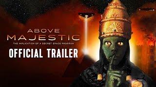 "David Wilcock Stunning New Movie: ""Above Majestic"" -- Trailer"