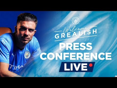 Jack Grealish |  Live press conference 17:30 BST