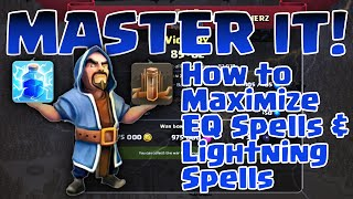 Clash of Clans | HOW TO MASTER LIGHTNING & EQ SPELLS | What do you need & simple know-how