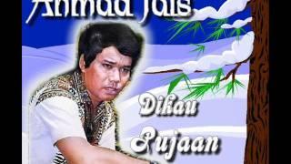 Ahmad Jais - ****Dikau - pujaan****