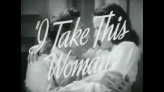 I Take This Woman - (Original Trailer).flv