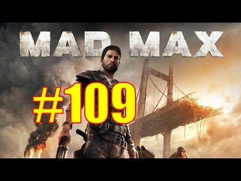 Mad Max Walkthrough & Gameplay  Part 109  Immortal Enemy 1