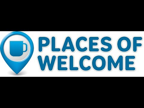 What is a Place of Welcome?