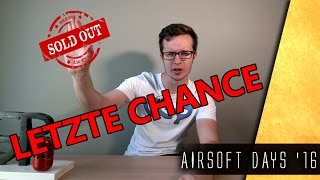 LETZTE CHANCE GsP Event Airsoft Days 2016