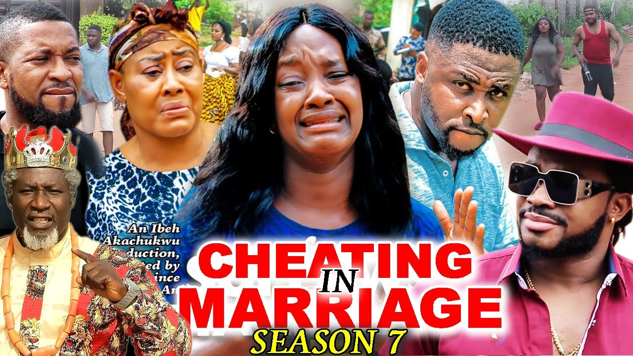 Download CHEATING IN MARRIAGE SEASON 7 (Trending New Movie)Luchy Donald  2021 Nigerian Blockbuster Movie 720p