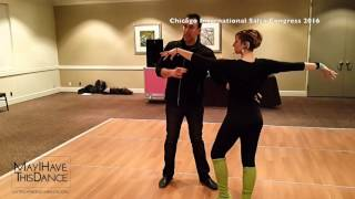 SALSA Lesson Recap.  May I Have This Dance at Chicago International Salsa Congress 2016