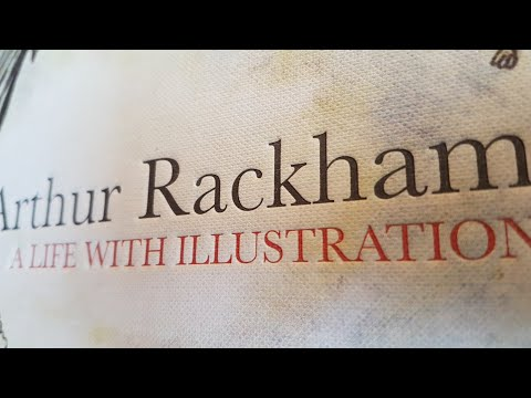 Arthur Rackham A Life With Illustration -  beautiful book review