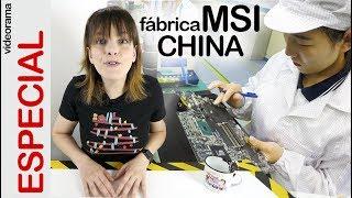 Fábrica de MSI en China -descubrimos cómo se fabrica TODO un ordenador desde dentro- IMPRESIONANTE