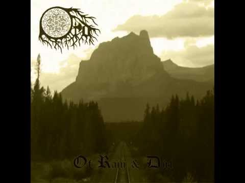 Ord  - Of Rain & Dirt [FULL]