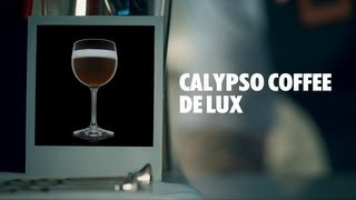 Calypso Coffee De Lux Drink Recipe - How To Mix