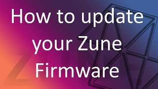 How to Update your Zune or Zune HD Firmware without Microsoft Servers!