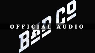 Bad Company - Bad Company (Official Audio)