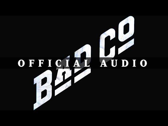 Bad Company - Bad Company (Official Audio)