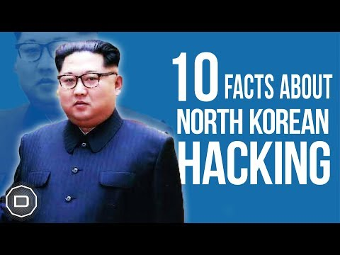 10 Facts about the North Korean Hacking Program (2018)