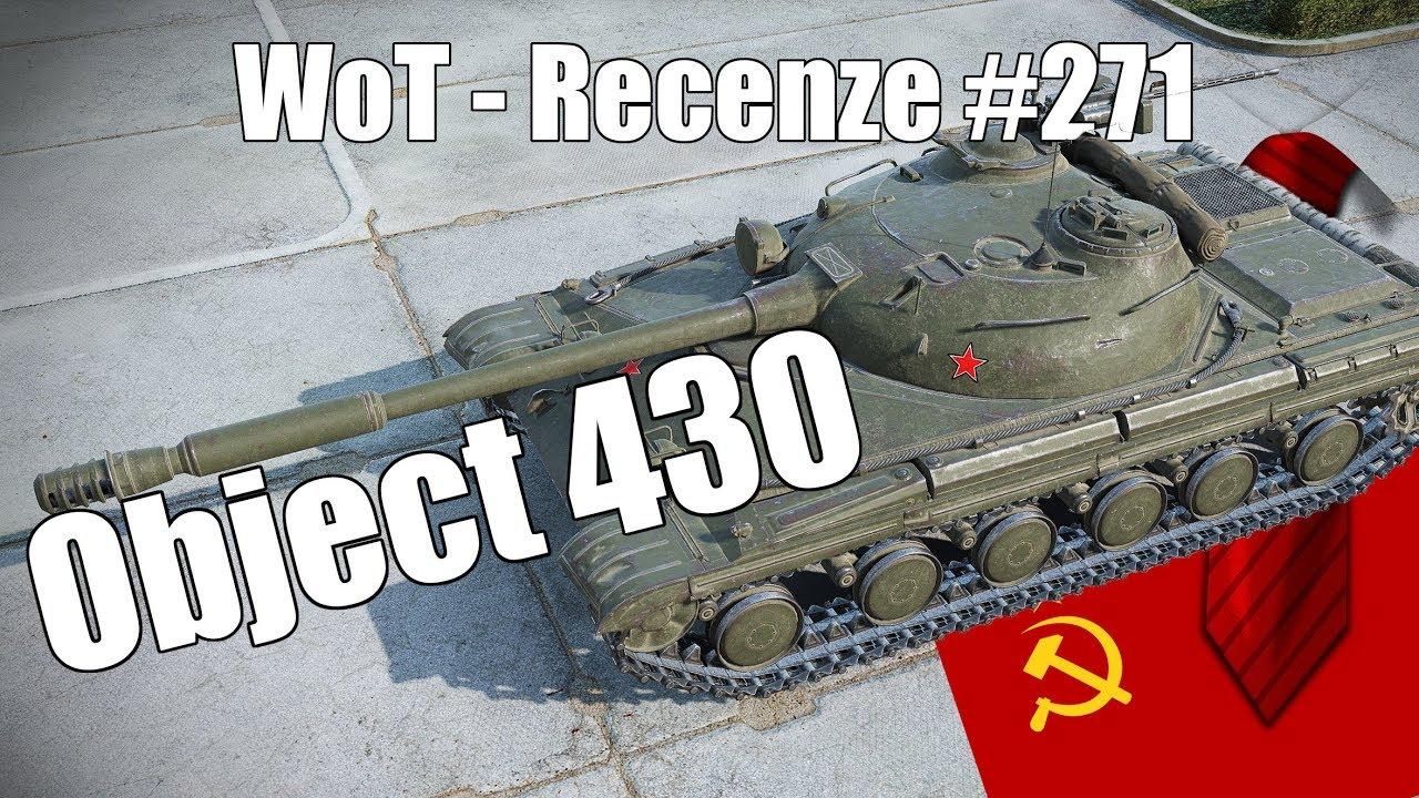 World Of Tanks Object 430 Recenze 271 Youtube