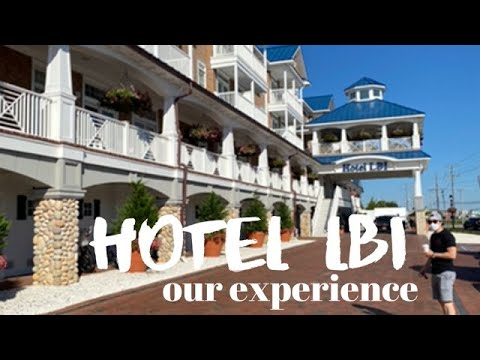 HOTEL LBI | Our Experience + Hotel And Room Tour