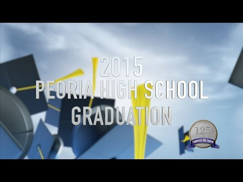 2015 Peoria High School Graduation