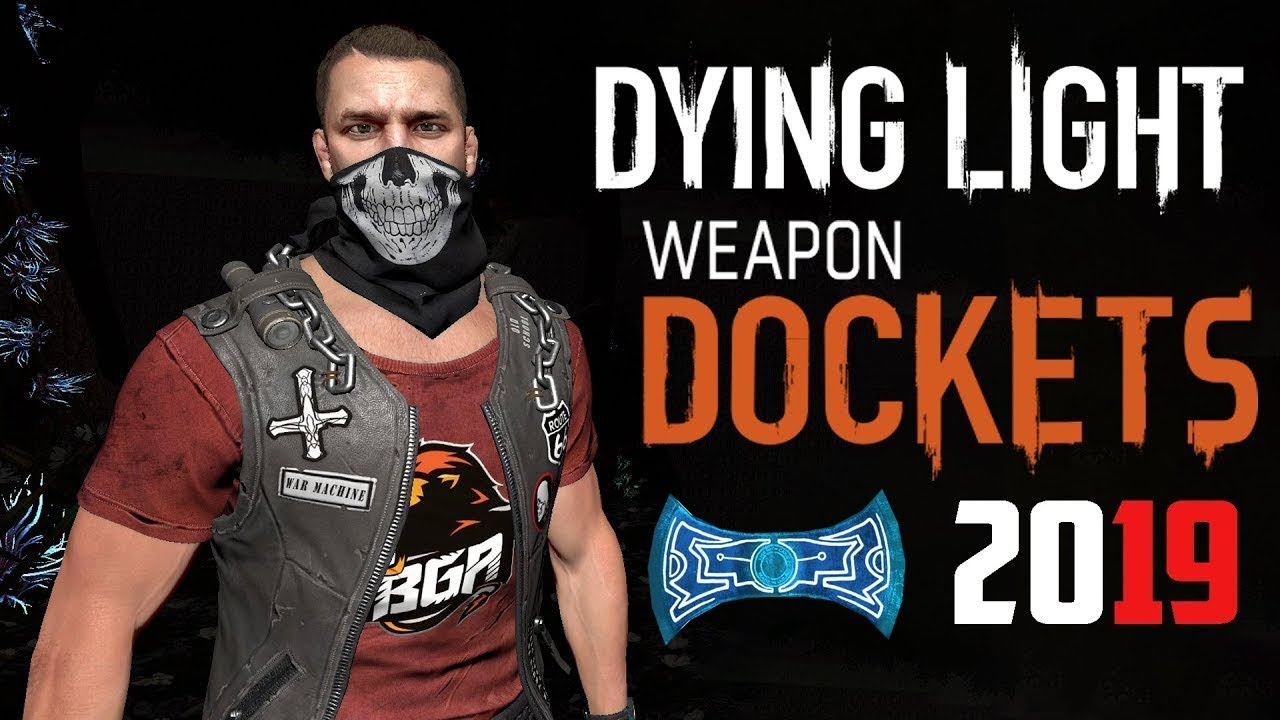 Dying Light Special Docket Code - Get Free Legendary Gold Weapons | 2019 [  EXPIRED ]