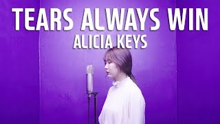 ALICIA KEYS - TEARS ALWAYS WIN Vocal Cover / Cover  by SongHee Seo
