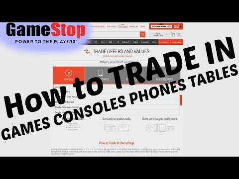 How To Find Trade In Value At GameStop On Games/Consoles/phones/Tablets